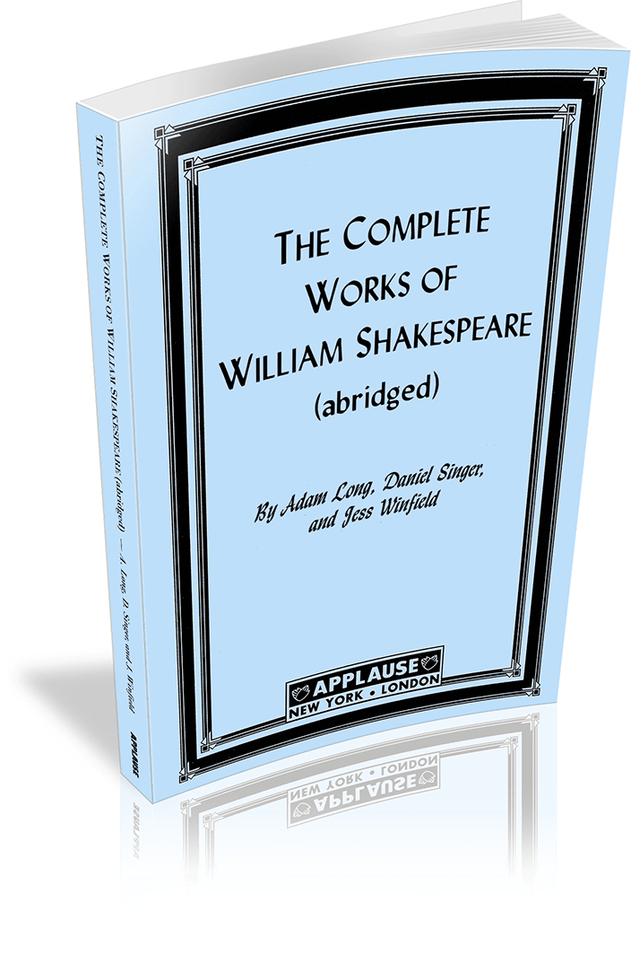 The Complete Works Of William Shakespeare Abridged Broadway Play