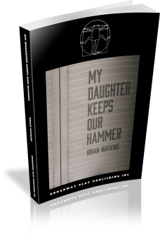 My Daughter Keeps Our Hammer