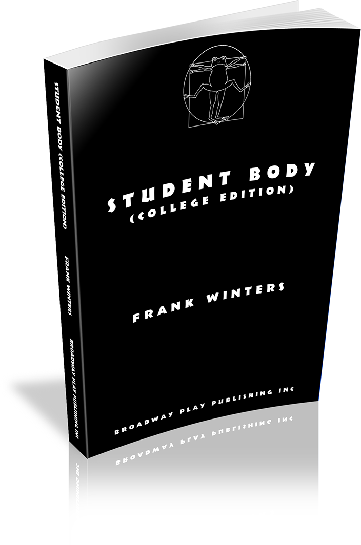 Student Body (College Edition) | Broadway Play Publishing Inc