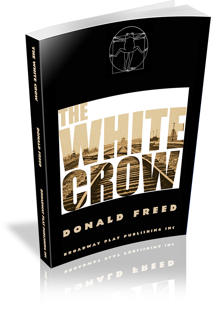 The White Crow Broadway Play Publishing Inc